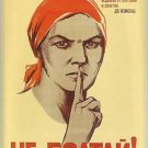 Vigilance is our weapon! / Keep you tongue behind your teeth! / 1941