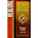 God's Word on Divine Healing (Spiritual Growth) [Paperback]