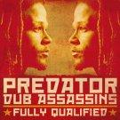 Predator Dub Assassins : Fully Qualified CD (2010)