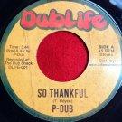 P-Dub - So Thankful / Predator Dub Assassins - Thankful Dub (2014)
