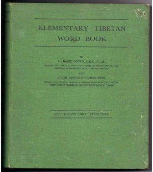 "ELEMENTARY TIBETAN WORD BOOK"" BY SIR BASIL GOULD, C.M.G., C.I.E  1943 Ist Edition"