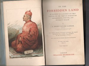 IN THE FORBIDDEN LAND - A. Henry Savage Landor 63 pages and published 1898 BY William Heineman