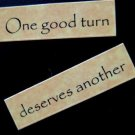 One Good Turn Deserves Another Magnet