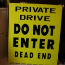 2' x 3'  sign - LOCAL PICK-UP ONLY