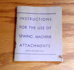 Vintage Instruction Book for Sewing Machine Attachments