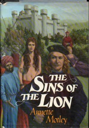 The Sins of the Lion by Annette Motley 1979