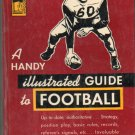 A Handy Illustrated Guide to Football, 1949, ed Sam Nisenson