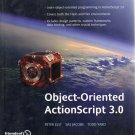 Object-Oriented ActionScript 3.0 by Peter Elst et al FLASH