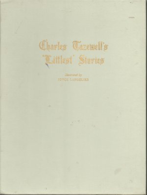 Charles Tazewell's Littlest Stories, illustrated by Joyce Langelier First Edition 1962