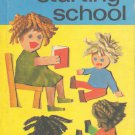 Talkabout Starting School by Helen Harvath, British Vintage 1977 Ladybird Books