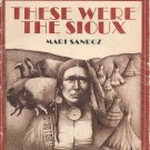 These Were the Sioux by Mari Sandoz, A Dell Yearling Book for Young Adults, 1972