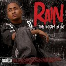 Rain - Time To Rain On 'Em NEW SEALED CD
