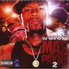 DJ Whoo Kid - Max Payne Vol.2 [PA] NEW SEALED CD