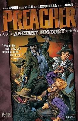 Preacher Vol 4: Ancient History by Garth Ennis & Steve Dillon TPB DC Vertigo