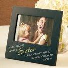 New Humorous Wooden Frame for Sister