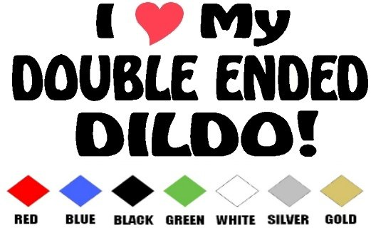 I LOVE MY DOUBLE ENDED DILDO   VINYL DECALS STICKERS