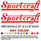 "SPORT-CRAFT STICKERS DECALS 18""  **PAIR** ANY COLOR SPORTCRAFT  BOAT"
