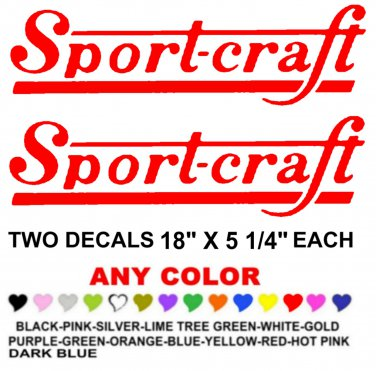 """SPORT-CRAFT STICKERS DECALS 18""""  **PAIR** ANY COLOR SPORTCRAFT  BOAT"""