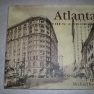 Atlanta Then and Now Coffee Table Book