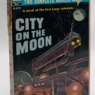 Ace Sci Fi Double #D-277 (1958): Men on the Moon (various) / City on the Moon by Leinster