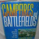 Campfires and Battlefields - The Pictorial History of the Civil War