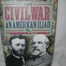 The Civil War An American Iliad