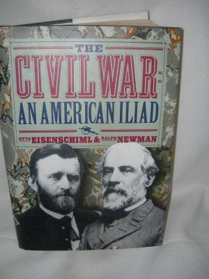 The Civil War An American Iliad
