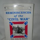 The Liberty Reprint Series - Reminiscences of the Civil War