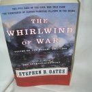 The Whirlwind of War - Voices of the Storm 1861- 1865