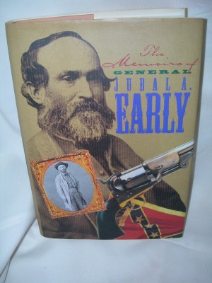 The Memoirs of General Jubal A. Early