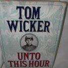 Unto this Hour - A Novel