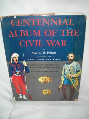 Centennial Album of the Civil War