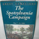 The Spotsylvania Campaign