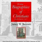 Twenty Saints: Writing Biographies of Christians by Jamey Bennett