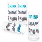 Drink Drank Drunk 4 Pack Shot Glass Set Clear