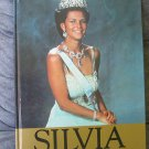 SILVIA The QUEEN of Sweden - Swedish book