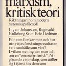 Positivism marxism kritisk teori Ingvar Johansson Book