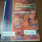 BASIC KEYBOARDING AND FORMATTING 2ND EDITION