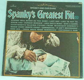 SPANKY & OUR GANG LP Spanky's Greatest Hit(s) 1969