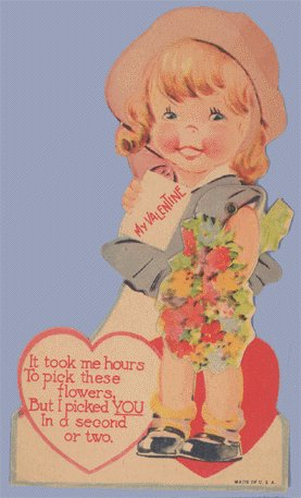 Vintage Valentine TOOK HOURS TO PICK FLOWERS Mechanical