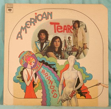 AMERICAN TEARS LP Branded Bad GLAM 1974 Touch