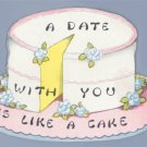 Vintage Valentine 1930s/1940s CAKE A Date with You