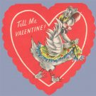 Vintage Valentine 1940s GOOSE Tell me Quick GOLDEN BELL