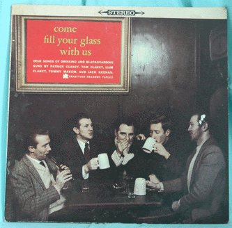COME FILL YOUR GLASS LP Clancy MAKEM Keenan