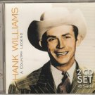 HANK WILLIAMS - A Country Legend 2 CD set 2008