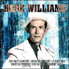 HANK WILLIAMS - Time Music International CD 2004