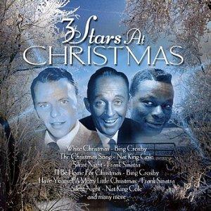 FRANK SINATRA / BING CROSBY / NAT KING COLE - 3 Stars At Christmas CD 2000