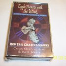 Red Tail Chasing Hawks by Calvin Standing Bear & James Torres Cassette