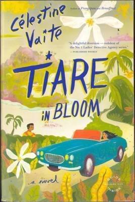 Tiare In Bloom by Celestine Vaite Fantasy Love Fiction Book 0316114677