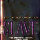 Slave by Cheryl Brooks The Cat Star Chronicles Novel Romance Book Fiction Fantasy